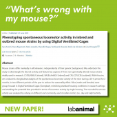 DVC® Publication: Phenotyping spontaneous locomotor activity in inbred and outbred mouse strains using Digital Ventilated Cages
